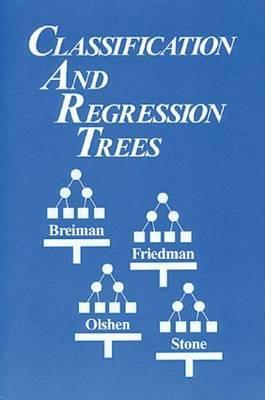 Classification and Regression Trees - Breiman, Leo