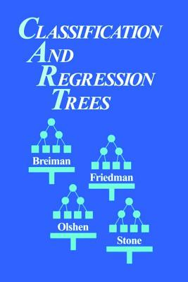 Classification and Regression Trees - Breiman, Leo