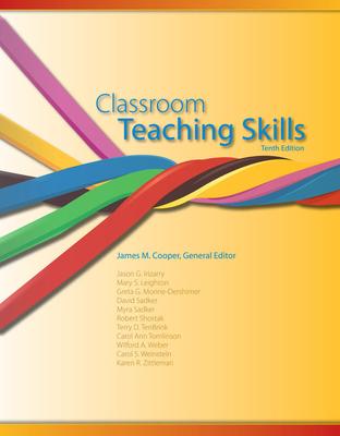 Classroom Teaching Skills - Cooper, James M