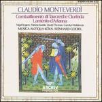 Claudio Monteverdi: Combattimento di Tancredi e Clorinda; Lamento d'Arianna