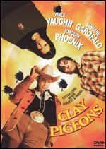 Clay Pigeons [WS] - David Dobkin