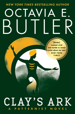 Clay's Ark - Butler, Octavia E