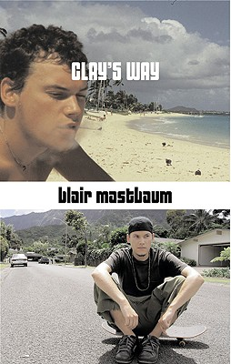 Clay's Way - Mastbaum, Blair