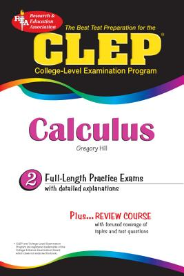 CLEP Calculus: The Best Test Preparation - Hill, Gregory