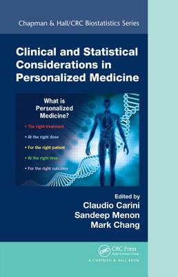 Clinical and Statistical Considerations in Personalized Medicine - Carini, Claudio (Editor), and Menon, Sandeep M (Editor), and Chang, Mark (Editor)