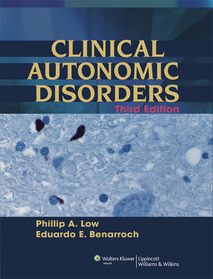 Clinical Autonomic Disorders - Low, Phillip A, MD (Editor)