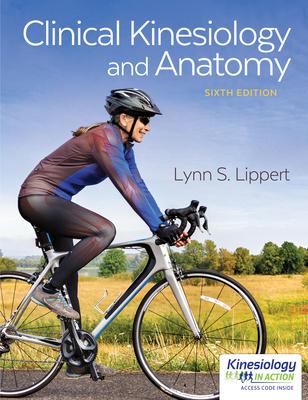 Clinical Kinesiology and Anatomy - Lippert, Lynn S, PT, MS