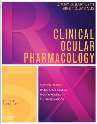 Clinical Ocular Pharmacology - Bartlett, Jimmy D, Od, and Jaanus, Siret D