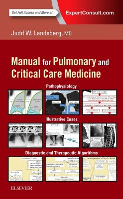Clinical Practice Manual for Pulmonary and Critical Care Medicine - Landsberg, Judd