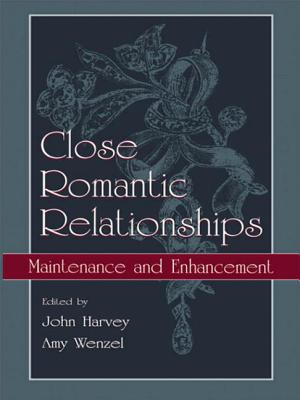 Close Romantic Relationships PR - Harvey, John H (Editor)