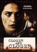Closer and Closer - Fred Gerber