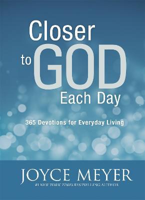Closer to God Each Day Devotional - Meyer, Joyce