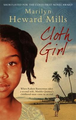 Cloth Girl - Mills, Marilyn Heward