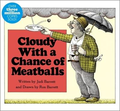 Cloudy with a Chance of Meatballs - Barrett, Judi