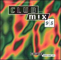 Club Mix '95 - Various Artists