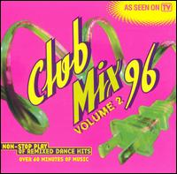 Club Mix '96, Vol. 2 - Various Artists