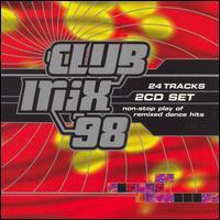 Club Mix '98 - Various Artists