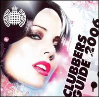 Clubbers Guide 2006 - Various Artists