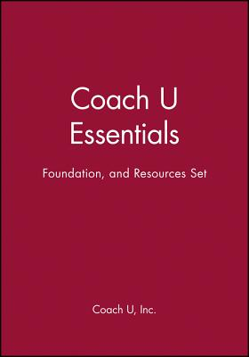 Coach U Essentials, Foundation, and Resources Set - Coach U Inc