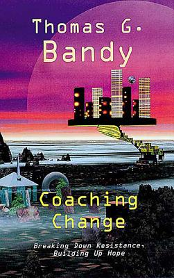 Coaching Change - Bandy, Thomas G