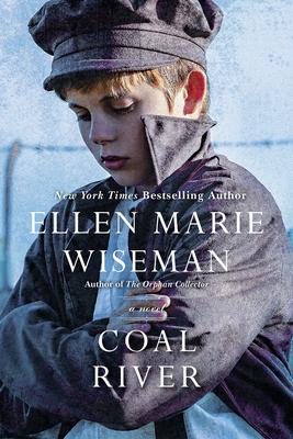 Coal River - Wiseman, Ellen Marie