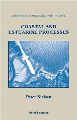 Coastal and Estuarine Processes - Nielsen, Peter