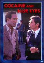 Cocaine and Blue Eyes - E.W. Swackhamer
