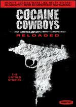 Cocaine Cowboys: Reloaded - Billy Corben