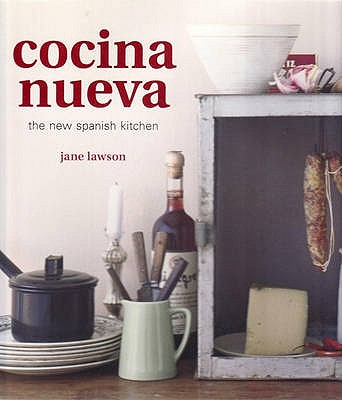 Cocina Nueva: The New Spanish Kitchen - Lawson, Jane