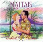 Cocktail Classic: Mai Tais for Two