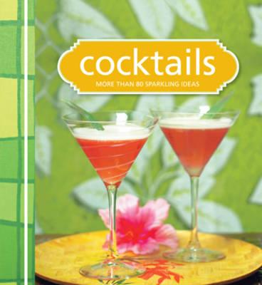 Cocktails - Murdoch Books Test Kitchen (Other primary creator)