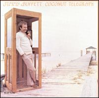 Coconut Telegraph - Jimmy Buffett