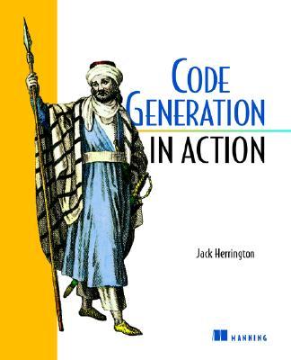 Code Generation in Action - Herrington, Jack