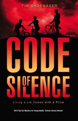 Code of Silence: Living a Lie Comes with a Price - Shoemaker, Tim