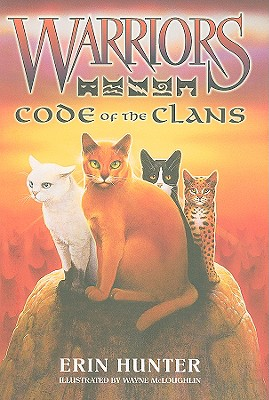 Code of the Clans - Hunter, Erin, and McLoughlin, Wayne (Illustrator)