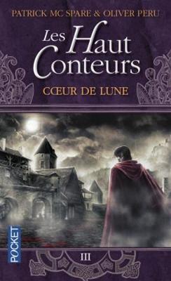 Coeur De Lune - Peru, Olivier, and McSpare, Patrick