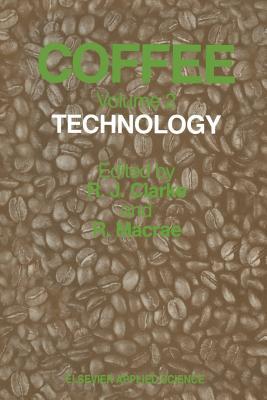 Coffee: Volume 2: Technology - Clarke, R J (Editor)