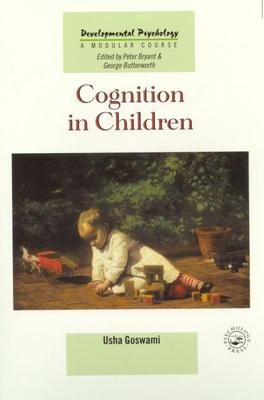 Cognition in Children - Goswami, Usha
