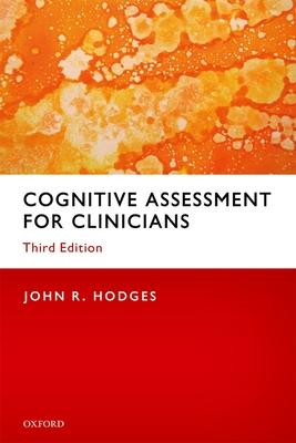 Cognitive Assessment for Clinicians - Hodges, John R.