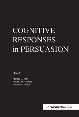 Cognitive Responses in Persuasion - Petty, Richard (Editor)
