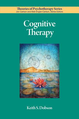 Cognitive Therapy - Dobson, Keith S, Dr., PhD