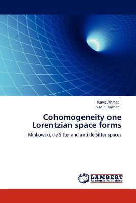 Cohomogeneity One Lorentzian Space Forms - Ahmadi, Parviz, and Kashani, S M B