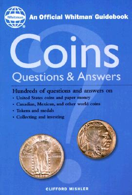 Coins: Questions and Answers - Mishler, Clifford