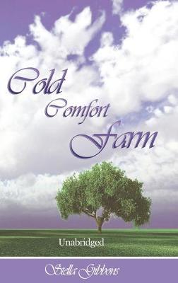 Cold Comfort Farm (Unabridged) - Gibbons, Stella