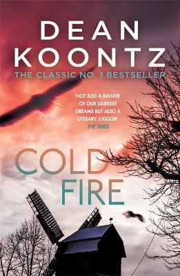 Cold Fire - Koontz, Dean
