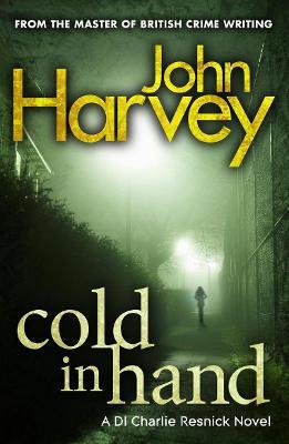 Cold in Hand - Harvey, John