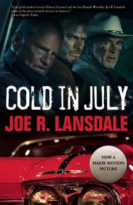 Cold in July - Lansdale, Joe R, and Mickle, Jim (Foreword by)