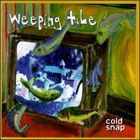 Cold Snap - Weeping Tile