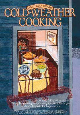 Cold-Weather Cooking - Chase, Sarah Leah