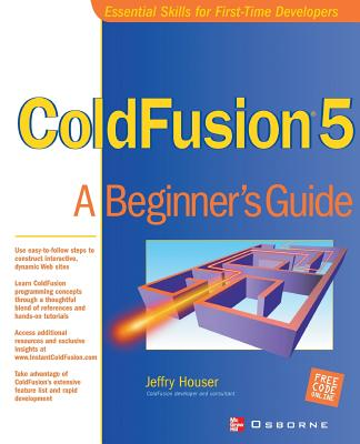 ColdFusion 5: A Beginner's Guide - Lange, Kevin